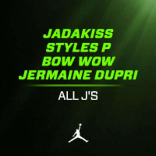 Jermaine-Dupri-Jadakiss-Bow-Wow-Styles-P-All-J's
