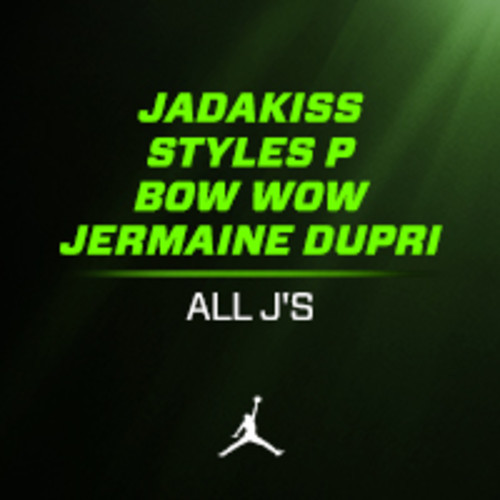 Jermaine-Dupri-Jadakiss-Bow-Wow-Styles-P-All-J's