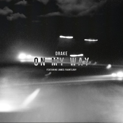 drake-on-my-way-artwork-1
